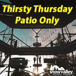 Thirsty Thursday - Patio Only